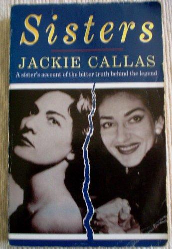 9780330316507: Sisters: Life of Maria Callas