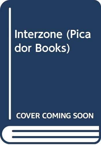 9780330316590: Interzone (Picador Books)