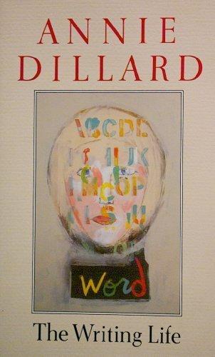 9780330316682: The Writing Life (Picador Books)