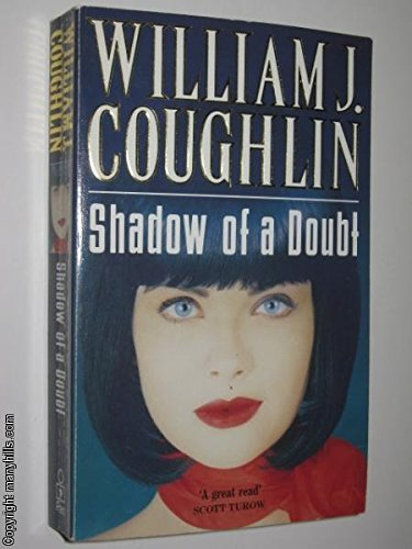Shadow Of Doubt: William J. Coughlin