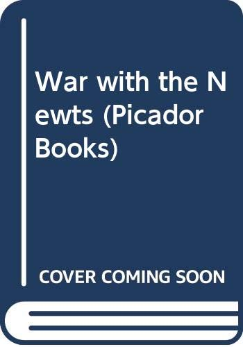 9780330316958: War with the Newts (Picador Books)