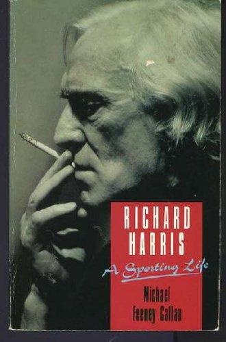 9780330317214: Richard Harris: A Sporting Life