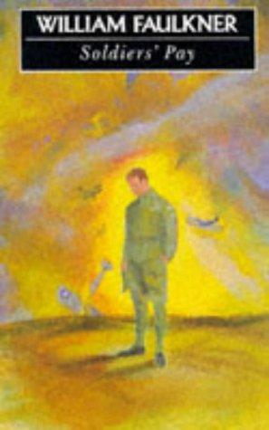 Soldier's Pay: Faulkner, William