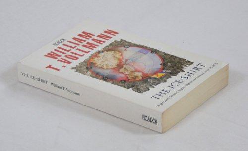 9780330317870: Ice Shirt (Picador Books)
