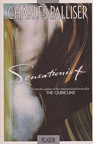 9780330318433: The Sensationist (Picador Books)