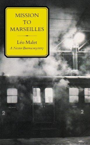 Mission to Marseilles (Nestor Burma Mysteries): L�o Malet