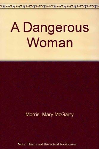 9780330318761: A Dangerous Woman