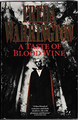 9780330318778: A Taste of Blood Wine