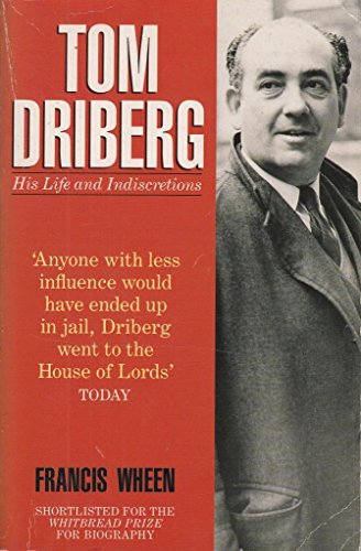 9780330318976: Tom Driberg: His Life And Indiscretions