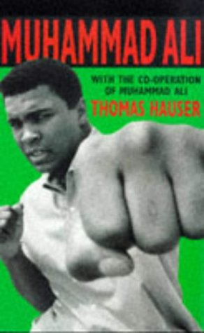 9780330319010: Muhammad Ali: His Life and Times