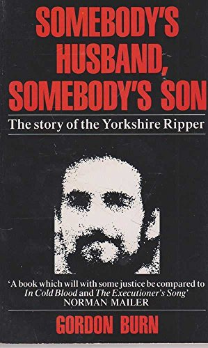 9780330319201: Somebody's Husband, Somebody's Son: Story of Peter Sutcliffe