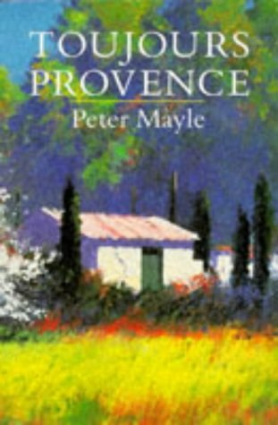 9780330319478: Toujours Provence