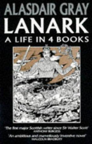 Lanark a Life In 4 Books (Picador Books): Gray, Alasdair