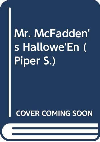 9780330319966: Mr. McFadden's Halloween (Piper)