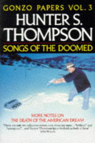 9780330320054: Songs of the Doomed: More Notes on the Death of the American Dream (Picador Books)