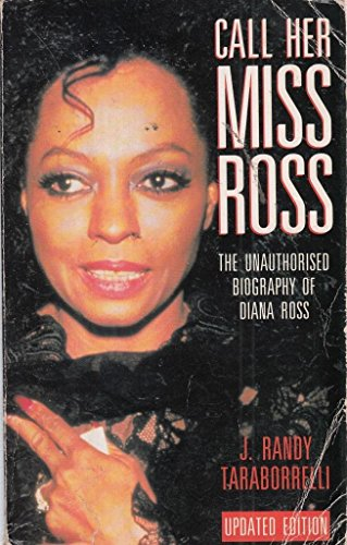 9780330320597: Call Her Miss Ross: Unauthorized Biography of Diana Ross