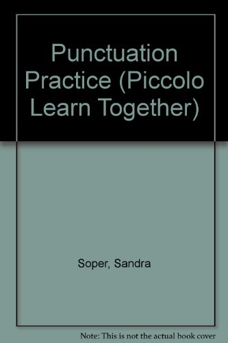 Punctuation Practice (Piccolo Learn Together): Sandra Soper