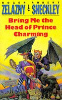 9780330321327: Bring Me the Head of Prince Charming