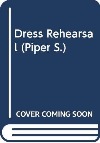 Dress Rehearsal (Piper): Hill, Lorna