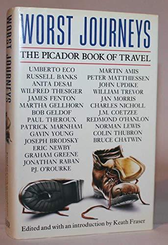 9780330321402: Worst Journeys: The Picador Book Of Travel (Picado