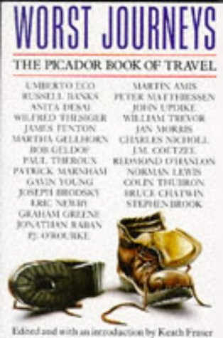 9780330321419: Worst Journeys: The Picador Book of Travel
