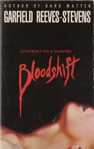 Bloodshift (Contract on a Vampire): REEVES-STEVENS, Garfield