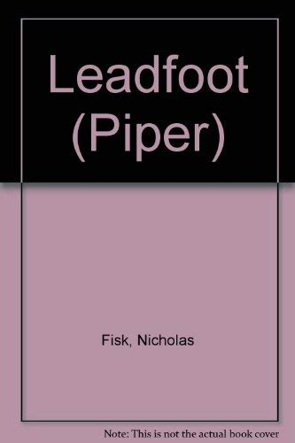 Leadfoot (Piper) (9780330321549) by Fisk, Nicholas