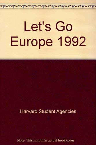 Let's Go Europe 1992: Harvard Student Agencies Inc.