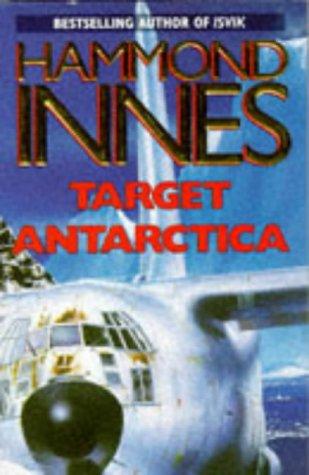 9780330321778: Target Antarctica