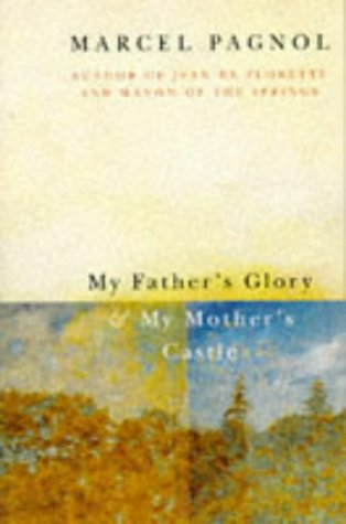 9780330321907: My Father's Glory and My Mother's Castle