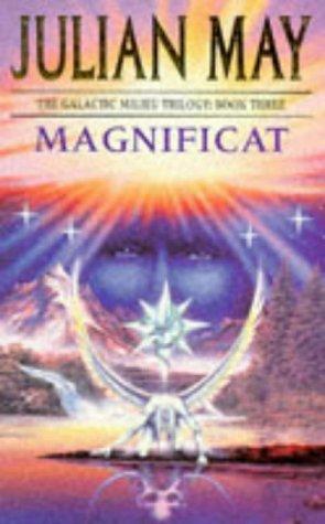 9780330323055: Magnificat (The Galactic Milieu Trilogy)