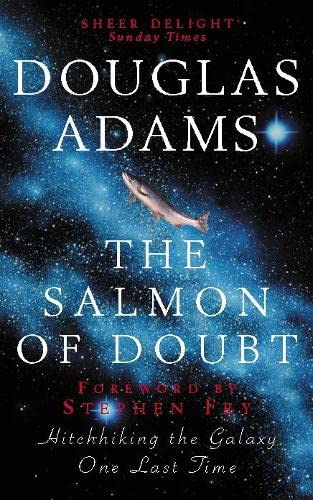 9780330323123: The Salmon of Doubt: Hitchhiking the Galaxy One Last Time