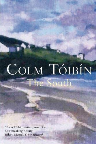 The South (Spanish Edition): Colm Toibin