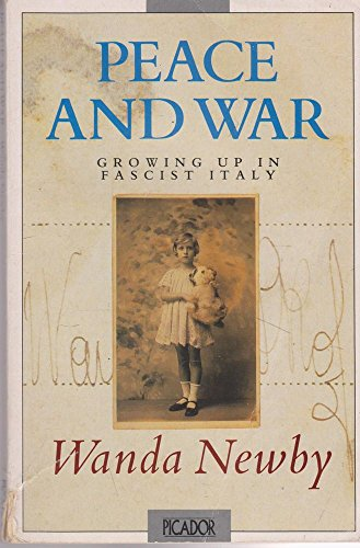 9780330323567: Peace and War: Growing Up in Fascist Italy (Picador Books)