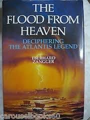 9780330323611: The Flood from Heaven: Deciphering the Atlantis Legend