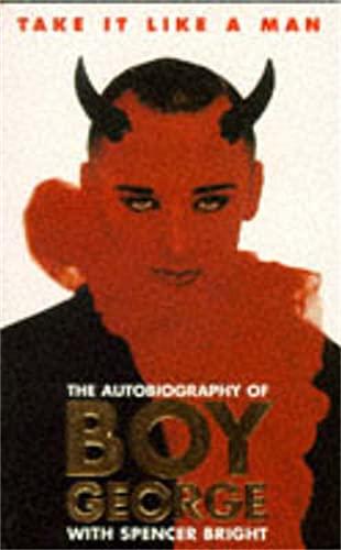 9780330323628: Take It Like A Man: Autobiography of Boy George