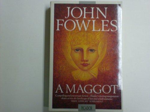 A Maggot (Picador Books): Fowles, John:
