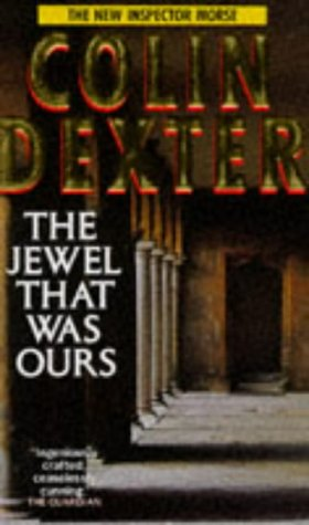 9780330324199: The Jewel That Was Ours (Inspector Morse)