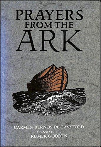 Prayers from the Ark: Gasztold, Carmen Bernos De, de Gasztold, Carmen Bernos