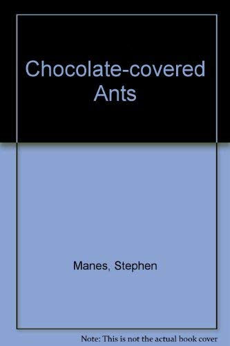 9780330324588: Chocolate-covered Ants