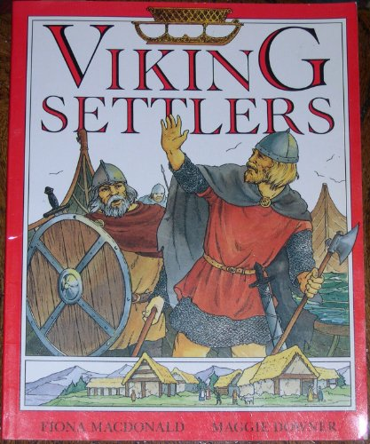 Viking Settlers (Piccolo Books): Macdonald, Fiona