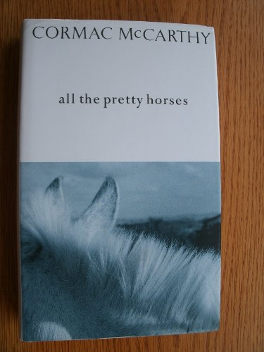 9780330325318: All The Pretty Horses