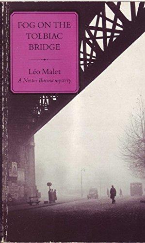 Fog on the Tolbiac Bridge: Malet, Leo