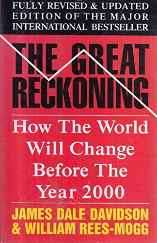 9780330327923: The Great Reckoning: How the World Will Change in the Depression of the 1990's
