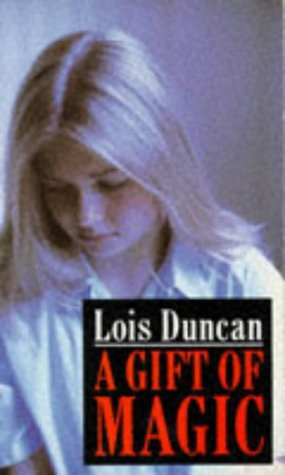an analysis of gift of magic by lois duncan