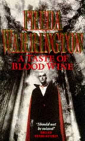 A TASTE OF BLOOD WINE: Warrington, Freda