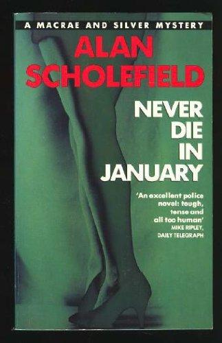 9780330328548: Never Die in January