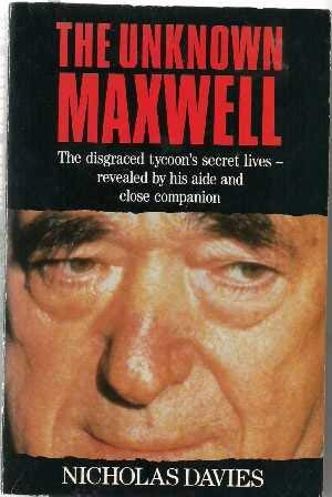 The Unknown Maxwell: Secret Life of Robert: Davies, Nicholas