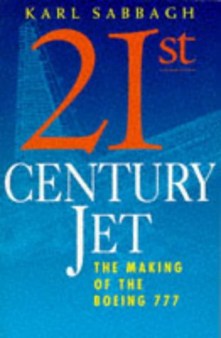 9780330328906: 21st Century Jet: Making of the Boeing 777