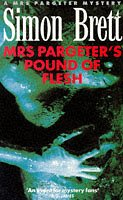 9780330328944: Mrs. Pargeter's Pound of Flesh (Mrs Pargeter Mysteries)